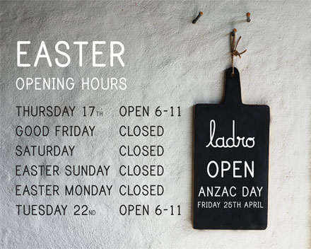 Ladro_Easter_Hours