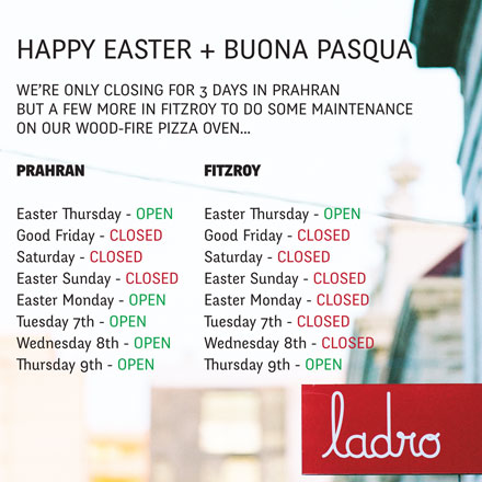 Ladro-Easter-Hours-2015